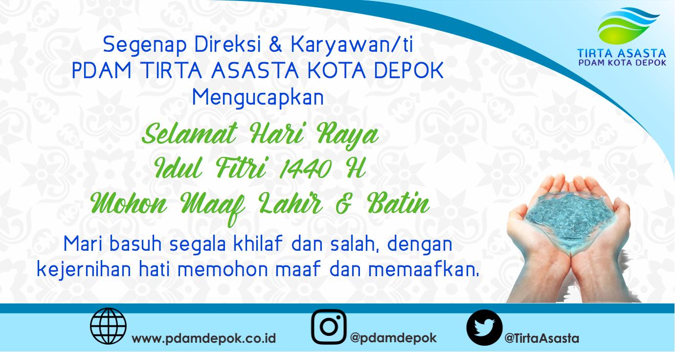 PDAM Tirta Asasta Kota Depok Mengucapkan Selamat Hari Raya Idul Fitri 1440 Hijriyah