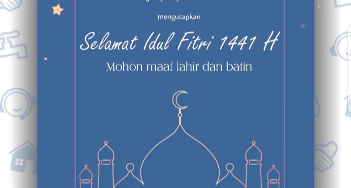 Selamat Idul Fitri 1441 H Minal aidin wal faidzin, maaf lahir dan batin