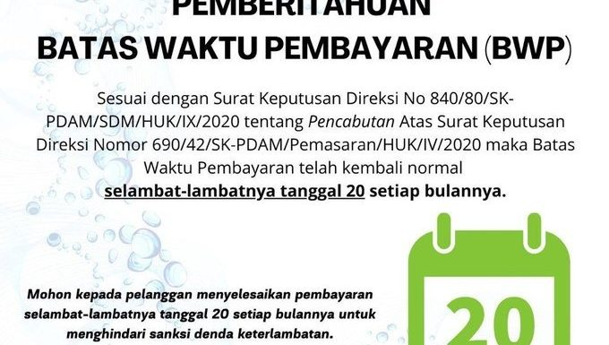 Batas Waktu Pembayaran rekening air PDAM Tirta Asasta telah kembali pada tanggal 20.